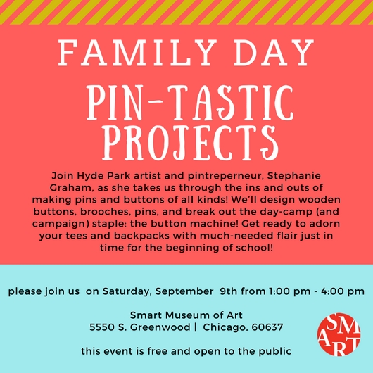 Pin Tastic Projects at the Smart Museum