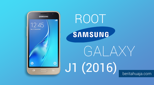 How To Root Samsung Galaxy J1 (2016) SM-J120 And Instal TWRP
