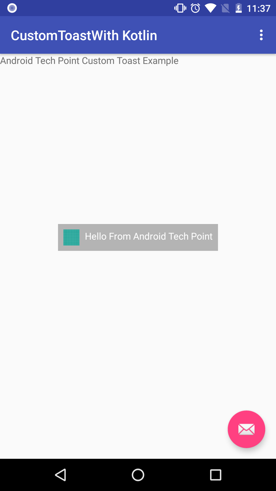 Android Custom Toast Tutorial with Example using Kotlin ~ Android