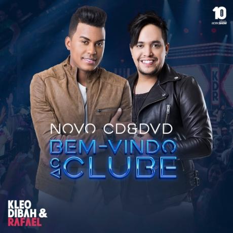 Baixar CD Bem Vindo ao Clube – Kleo Dibah e Rafael