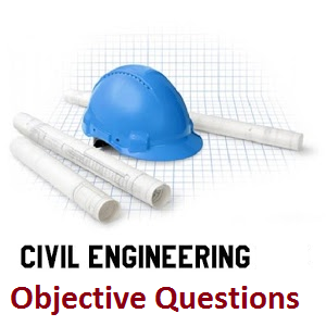 Civil Engineering Questions and Answers | MCQs preparation