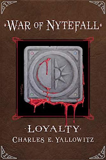 War of Nytefall: Loyalty - an action-packed vampire fantasy adventure by Charles E. Yallowitz