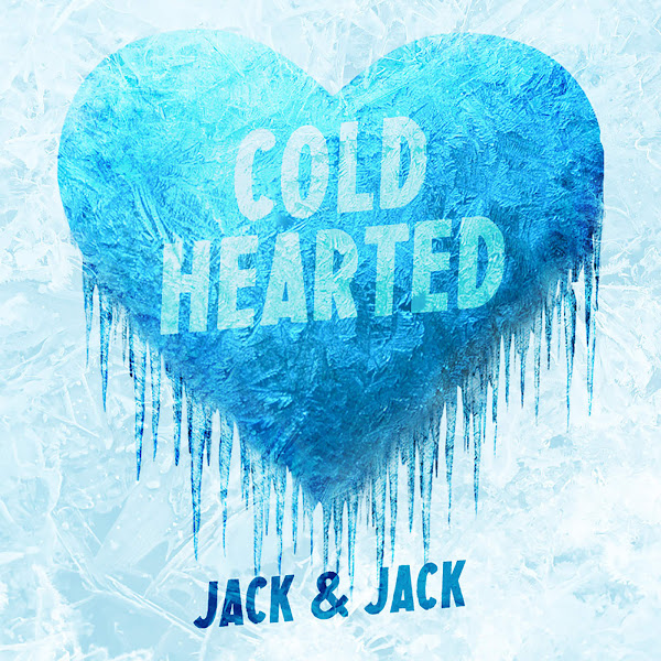 Jack & Jack - Cold Hearted - Single Cover