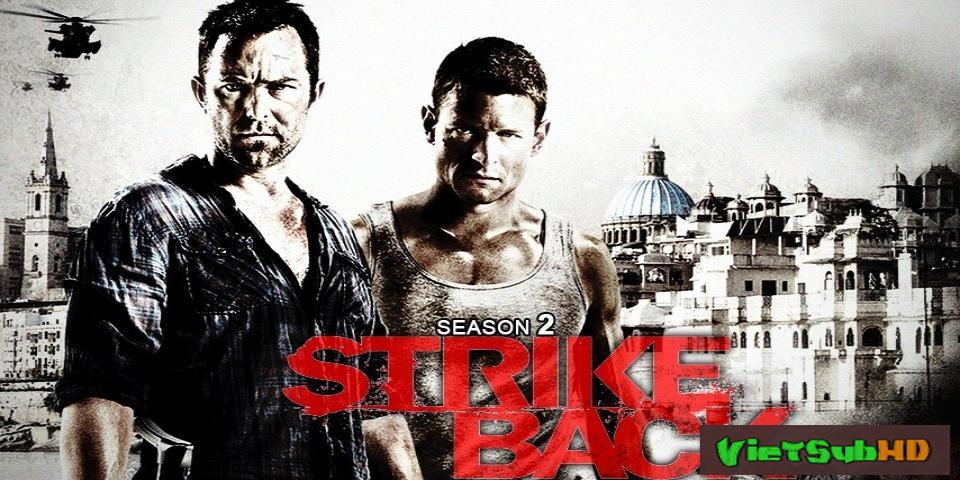 Phim Trả Đũa 2 Hoàn tất (10/10) VietSub HD | Strike Back - Season 2 2011