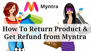 how to return product and get refund from myntra in hindi