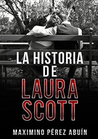 La historia de Laura Scott