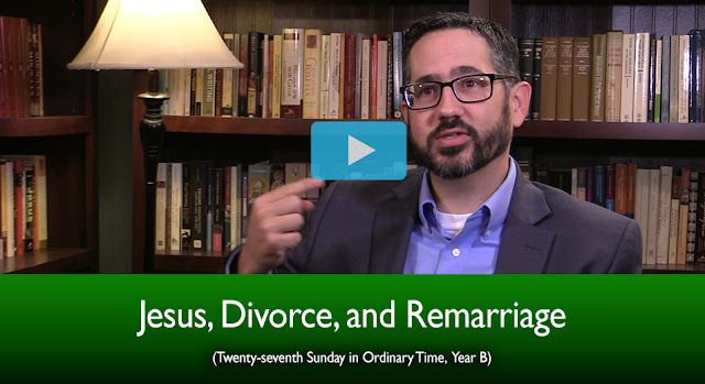 Jesus, Divorce, and Remarriage (27th Sunday in Ordinary Time, Year B)