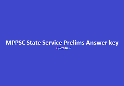 MPPSC State Service Prelims Exam Answer Key