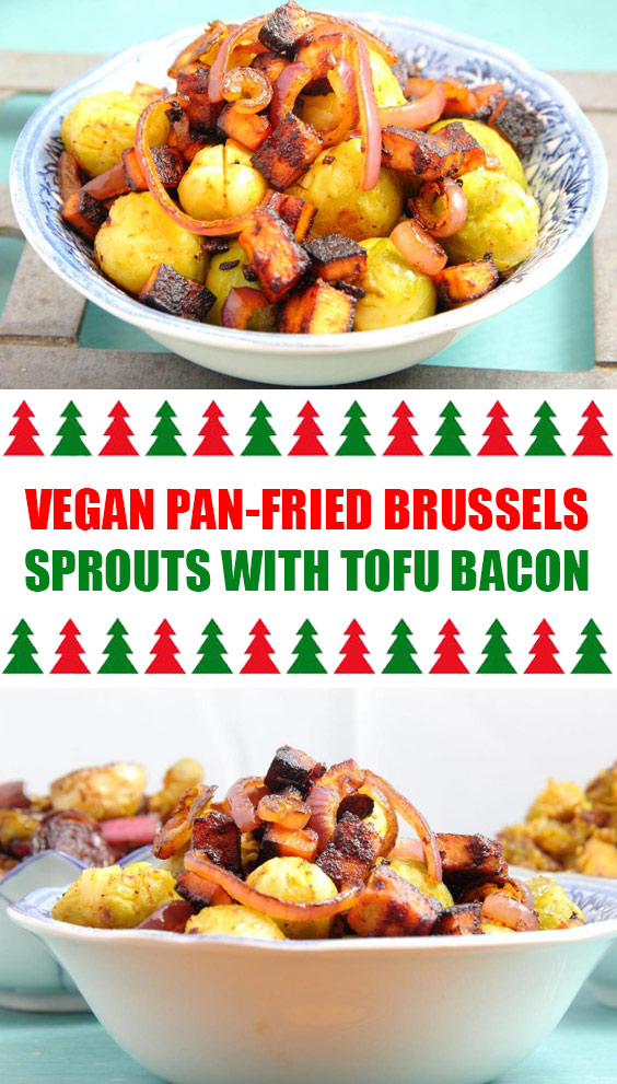 Vegan Pan-Fried Brussels Sprouts with Tofu Bacon