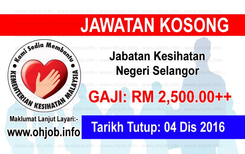 Jawatan Kerja Kosong Jabatan Kesihatan Negeri Selangor logo www.ohjob.info disember 2016
