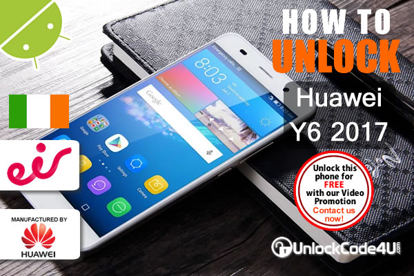 Factory Unlock Code Huawei Y6 2017 from EIR