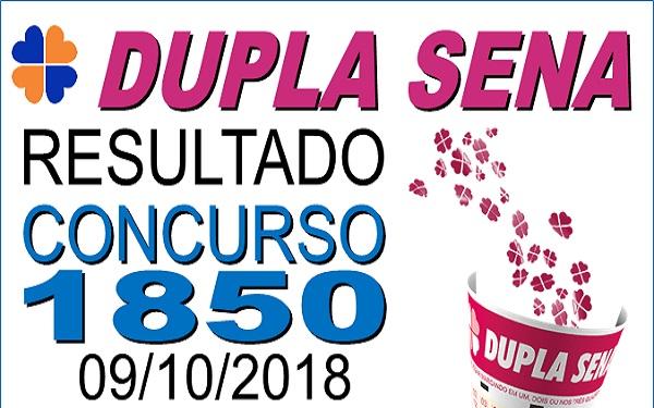 Resultado da Dupla Sena concurso 1850 de 09/10/2018 (Imagem: Informe Notícias)