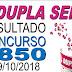 Resultado da Dupla Sena concurso 1850 (09/10/2018)