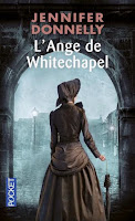http://lachroniquedespassions.blogspot.fr/2015/06/lange-de-whitechapel-jennifer-donnelly.html