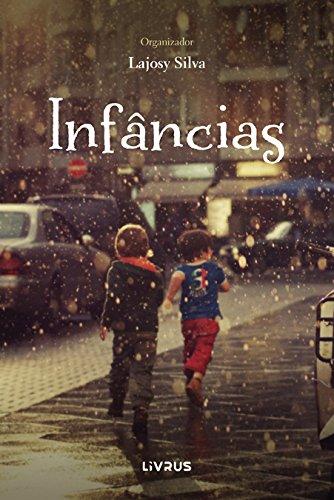 Infâncias - Lajosy Silva