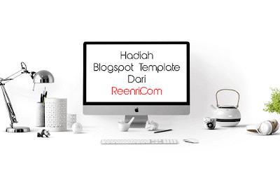 Hadiah Blogspot Template Dari Reenri.Com