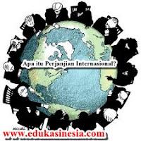 Apa Itu Perjanjian Internasional? : Pengertian Perjanjian Internasional,Pengertian Menurut Para Ahli,Istilah-Istilah Perjanjian Internasional,Tahap-Tahap Perjanjian Internasional Dan Penjelasan Terlengkap Mengenai Perjanjian Internasional