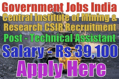 Central Institute of Mining and Fuel Research CIMFR Recruitment 2017