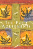 The Four Agreements - Don Miguel Ruiz - Self Love