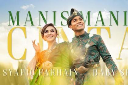 Lirik Lagu Syafiq Farhain & Baby Shima - Manis Manis Cinta