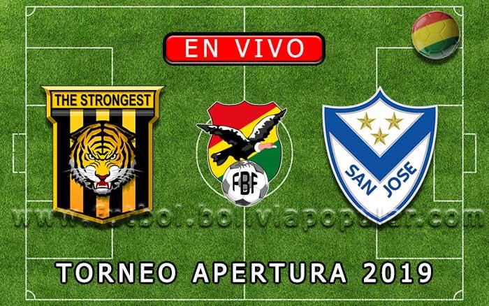 【En Vivo】The Strongest vs. San José - Torneo Apertura 2019
