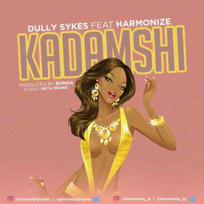 Download Mp3 | Dully Sykes ft Harmonize - Kadamshi