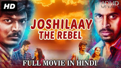 Joshilaay The Rebel 2017 Hindi Dubbed 480p WEBRip 350mb