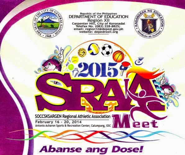 SOCCSKSARGEN Regional Athletic Association (SRAA) Meet 2015 to be held in Gensan, February 16- 21