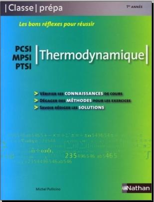 Livre : Thermodynamique - PCSI/MPSI/PTSI - Classe prépa, Michel Pullicino