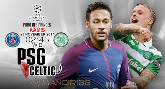 Prediksi Bola : Paris Saint-Germain Vs Celtic , Kamis 23 November 2017 Pukul 02.45 WIB