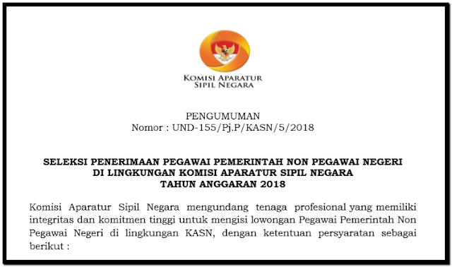 PENERIMAAN PEGAWAI PEMERINTAH NON PNS LINGKUNGAN KOMISI ASN TAHUN 2018