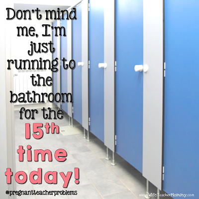 Don't mind me... I'm just running to the bathroom for the 15th time today!