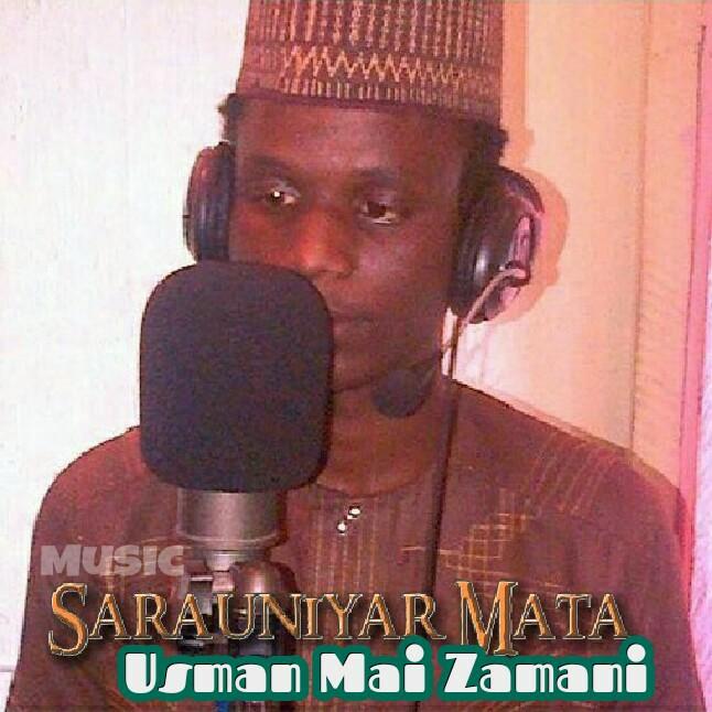 Sarauniyar Mata Music | Usman mai zamani