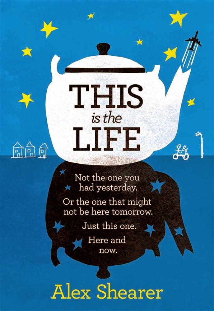 This is the life by Alex Shearer