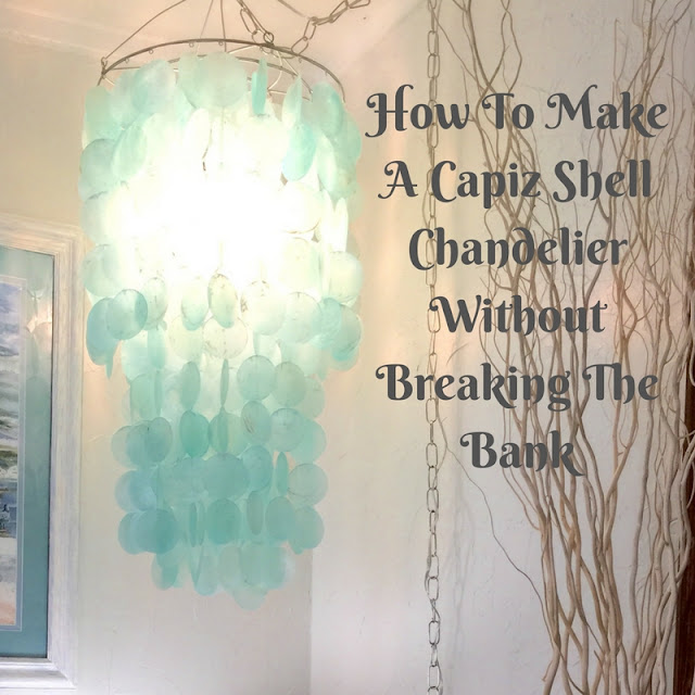 How To Make a Capiz Shell Chandelier Without Going Broke