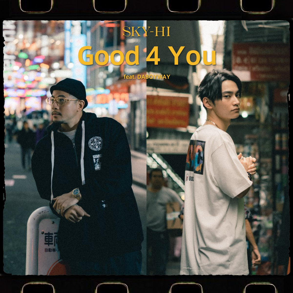 SKY-HI - Good 4 You feat. DABOYWAY