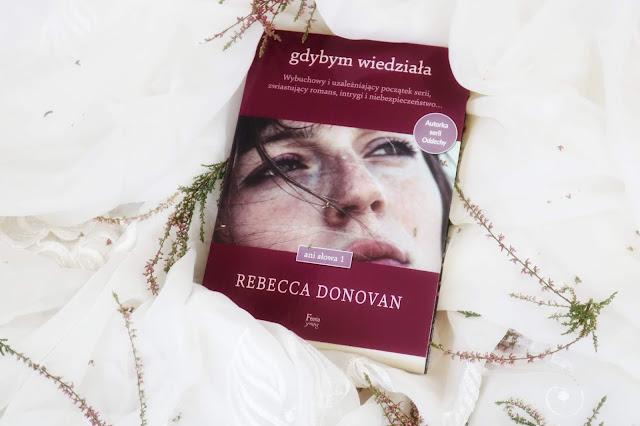 Rebecca Donovan - Gdybym wiedziała