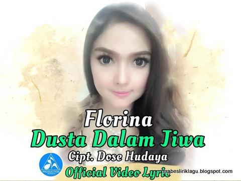 Florina - Dusta Dalam Jiwa Lirik