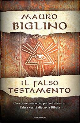 Il falso testamento. Creazione, miracoli, patto d'allenza: l'altra verità dietro la Bibbia PDF