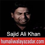 https://www.humaliwalyazadar.com/2019/02/sajid-ali-khan-noha-ayyam-e-fatima-2019.html
