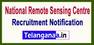 National Remote Sensing Centre NRSC Recruitment Notification 2017