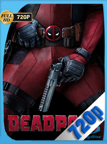 Deadpool (2016) HD [720p] Latino [GoogleDrive] SilvestreHD