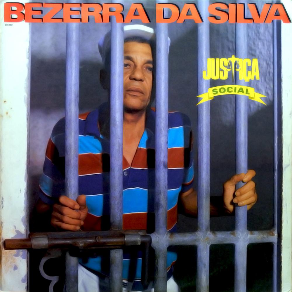 Bezerra da Silva - Justiça Social [1987]
