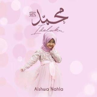 Aishwa Nahla - Muhammad (SAW) Idolaku Mp3