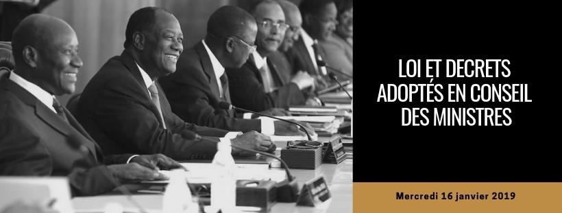 Projets de loi et de décrets adoptés en Conseil des Ministres du 16/01/2019
