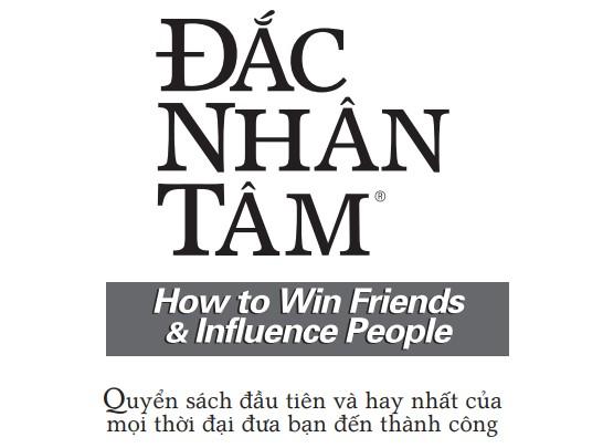 Đắc Nhân Tâm - How To Win Friends and Influence People