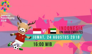Jadwal Indonesia vs Uni Emirat Arab - 16 Besar Asian Games 2018