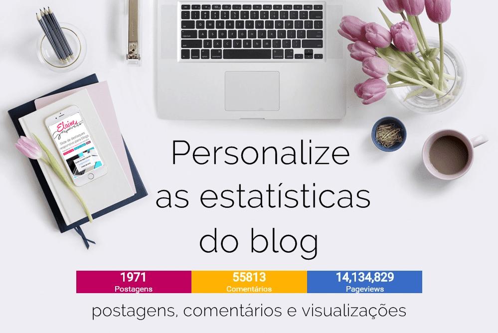 Personalize as estatísticas do blog- comentários, visualizações e posts