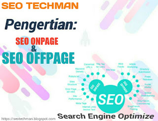 Pengertian Optimasi SEO On Page Dan SEO Off Page (Terbaru)