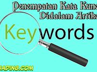 Cara Menempatkan Kata Kunci Dalam Artikel Dengan Benar